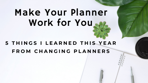 Make Your Planner Work for You